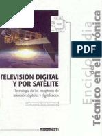 TELEVISION DIGITAL Y POR SATELITE Tecnologia Receptores (Enciclopedia Del Tecnico en Electronica)