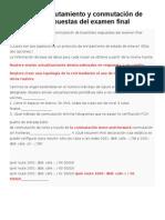 CCNA 2 de Enrutamiento y Conmutación de Essentials Respuestas Del Examen Final