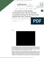 Todo Está Conectado Visualización de La NASA Muestra Como El Amazonas Depende