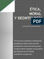Tema 1.2 Etica, Moral y Deontologia