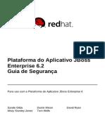 JBoss Enterprise Application Platform 6.2 Security Guide Pt BR