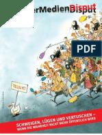 Schweigen Lügen & Vertuschen --  Mainzer Medien Disput  -- Netzwerk Recherche 2009