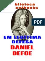 Daniel Defoe - Em Legitima Defesa
