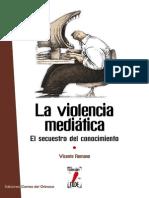 Romano Vicente - La Violencia Mediática