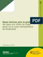 Bases Tecnicas Para La Gestion Del Agua en Guatemala