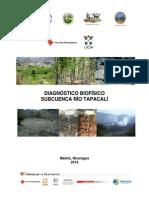Diagnóstico Biofisico Tapacalí, subcuenca del Río Tapacalí, Madriz, Nicaragua