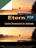 Eterno - Carlos Drummond de Andrade