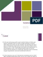 Sedation in the ICU PulmCrit