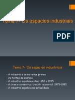 Tema 7-Os espacios industriais.ppt