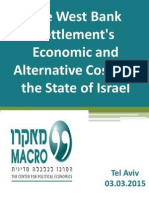 A Comprehensive Analysis of the Settlements' Economic Costs and Alternative Costs to the State of Israel