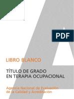 Libro Blanco Titulacion de Grado en Terapia Ocupacional