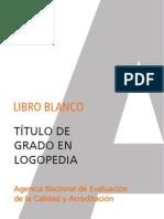 Libro Blanco Titulacion de Grado en Logopedia