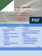 Eletrônica Digital - Expansão de Memória e Armazenamento Magnético e Óptico