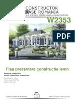 Fisa de Prezentare Lemn - Antecalculatie W2353[Nespecificat,Nespecificat,Nespecificata][Www.planuri-casa.ro] - Orientare Normala