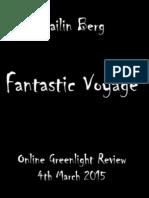 Fantastic Voyage OGR