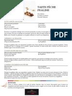 Tarte Pêche Praline - Praline Amande Noisette Fruite 50%
