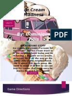 ice cream madness