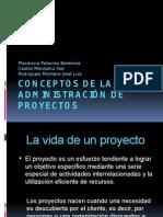 Conceptos de la administración de proyectos