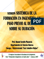 Serafin, 2007. Visión Sistémica de La Formación en Ingeniería. Un Paso Previo Al Debate Sobre Su Duración - Slides