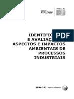 Identificação e Avaliação de Aspectos e Impactos Ambientais de Processos Industriais
