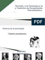 De La Filosofía, A La Fisiología y La Física a La Tradición de Pensamiento Psicodinámico