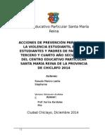 Acciones de Prevención Para Evitar La Violencia Estudiantil en Las Estudiantes y Padres de Familia de Tercero y Cuarto Año Secundaria Del Centro Educativo Particular Santa María Reina de La Provincia de Chiclayo 2014