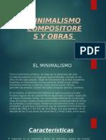 Compositores y Obras Del Minimalismo