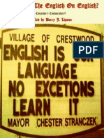 Who Put The English On English? Compiled by Barry J. Lipson
