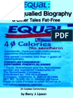 """""""EQUAL"""" THE UNEQUALLED BIOGRAPHY & Other Tales Fat-Free by Barry J. Lipson"""