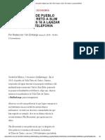 Carlos Slim, Telcel, Pueblo Retó a Multimillonario. Un Ejemplo