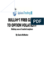 Bullshi*t Free Guide to Option Volatility by Gavin McMaster