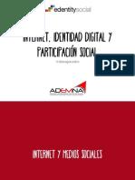 Internet, identidad digital y participacion social. ADEMNA