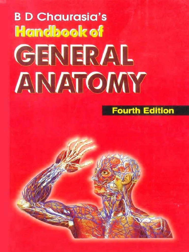 B D Chaurasia U0026 39 S Handbook Of General Anatomy  4th Ed