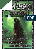 John Flanagan-Gorlan Romjai