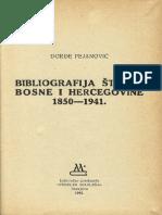 Bibliografija Štampe Bosne i Hercegovine 1850 - 1941. Đorđe Pejanović 1961