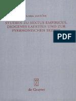Studien Zu Sextus Empiricus, Diogenes Laertius Und Zur Pyrrhonischen Skepsis