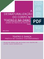 A Desnaturalização Do Corpo No Teatro