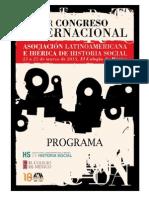 Programa PRIMER CONGRESO INTERNACIONAL DE LA ASOCIACIÓN LATINOAMERICANA E IBÉRICA DE HISTORIA SOCIAL