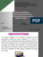 Paquetes Estadisticos, Paquetes Administrativos y Paqueter Administrativos Para La Gestión Publica.