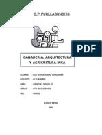 ENSAYO GANADERIA, ARQUITECTURA Y AGRICULTURA INCA.docx