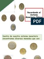 Recordando Sistema Monetario Chileno