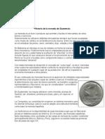 Historia Del Dinero en Guatemala