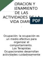 VALORACION Y ENTRENAMIENTO DE LAS ACTIVIDADES DE LA vida diaria.pptx