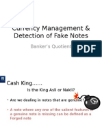 Currency Management & Detection of Fake Notes