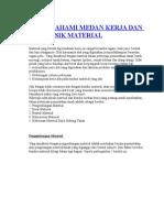 Memahami Medan Kerja Dan Sifat Fisik Material