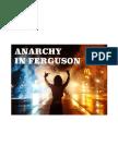 Anarchy in Ferguson