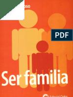 Ser Familia - Manuel Barroso