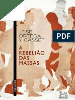 A rebeliao das massas - Jose Ortega Y Gasset