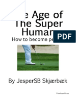 The Age of the Super Human