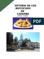 HISTORIA DE LOS BIZCOCHOS DE CAYAMBE. PABLO GUAÑA